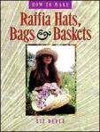 How to make Raffia Hats Bags and Baskets